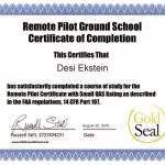 Certificate Of Completion Desi Ekstein successfully completed Gold Seal Remote Pilot Ground School